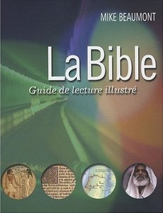 La Bible, Guide de lecture illustré