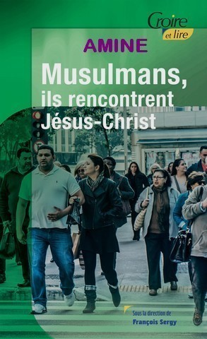 Amine : Mohammed ou Jésus ?